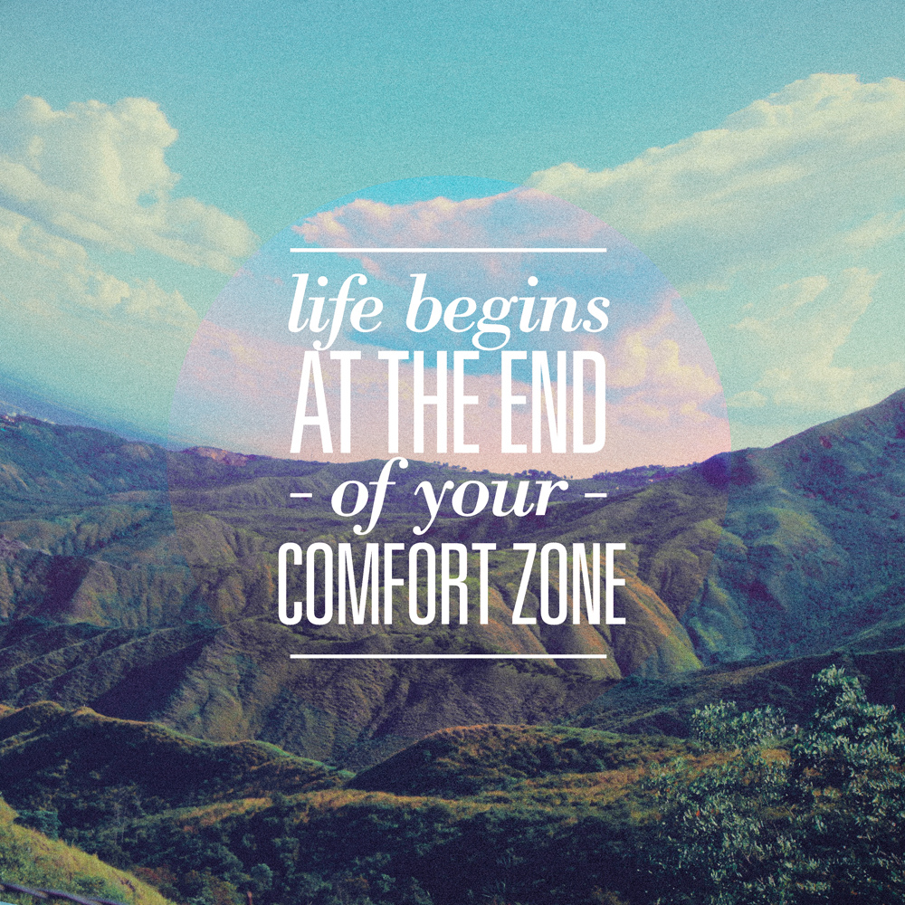 Step out of that comfort zone a lil piece of joy for Confort zone